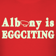 Design ~ Glow in the dark Albany is Eggciting Shirt by New York Old School