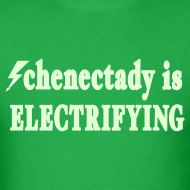 Design ~ Glow in the dark Schenectady is Electrifying Shirt by New York Old School