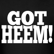 Design ~ Got Heem! - T-Shirt - Black