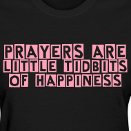 Design ~ Prayers Are Little Tidbits of Happiness