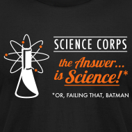 Design ~ Science Corps - The Answer (Black Men's AA)