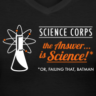 Design ~ Science Corps - The Answer (Ladies' V-Neck, Black)