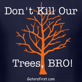 Design ~ Don't Kill Our Trees Bro