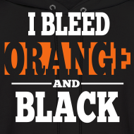 Design ~ I Bleed Orange and Black Hoodie - Black