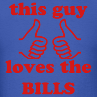 Design ~ Guy Loves Bills (M)