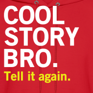 Design ~ Men Cool Story Bro Sweatshirt