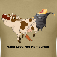 Design ~ Make Love not Hamburger - Men's T
