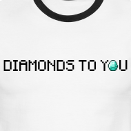 Design ~ Diamonds To You! Mens Shirt. The Minecraft Monday Show