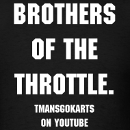 Design ~ Mens T-shirt { Brother of the throttle }