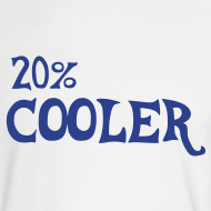 Design ~ 20% cooler ls