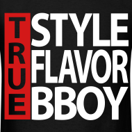 Design ~ TRUE Bboy shirt