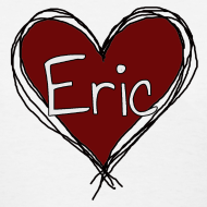 Design ~ I Heart Eric - Short Sleeve Standard