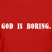 god is boring