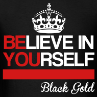 Design ~ Believe In Yourself T-Shirt
