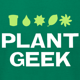 Design ~ Plant Geek - Unisex