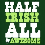 HALF IRISH all awesome St Patrick's Day Design Hoodies