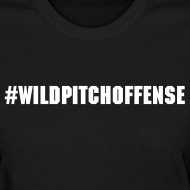 Design ~ #WILDPITCHOFFENSE