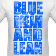 Design ~ Blue Dream & Lean