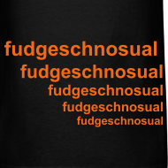 Design ~ Fudgeschnosual tee