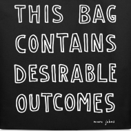 Design ~ This bag contains desirable outcomes - tote bag