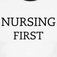 Design ~ NURSING FIRST MENS T