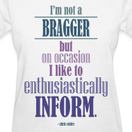 Design ~ I'm not a bragger - Std Wt T