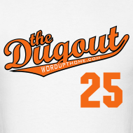 Design ~ WordUpThome #25 (Jim Thome) Orioles Dugout T