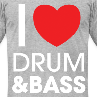 Design ~ I Love Drum & Bass T-Shirt