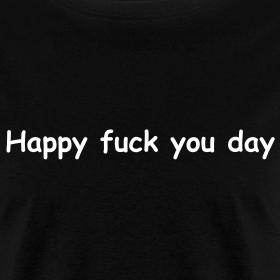 Happy Fuck You 3