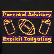 Black Parental Advisory Expilcit Tailgating Women's T-shirts