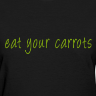 Design ~ Eat Your Carrots - Front & Back