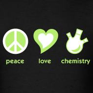 Design ~ YellowIbis.com 'Chemical One Liners' Men's / Unisex Standard T: Peace Love Chemistry (Color Choice)