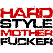 Hardstlye Mother Fucker (Black Txt)