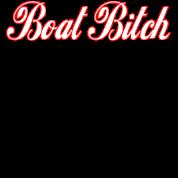Boat Bitch