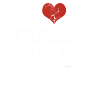 i love cute guys white by wam