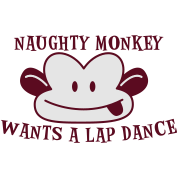 RUDE naughty monkey wants a lap dance