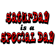 Saturday is a Special Day