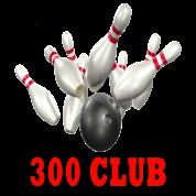 Bowling Team 300 Club