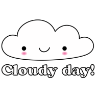 Design ~ cloudy day happy