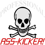 Professional Ass-Kicker (Skull & Crossbones)