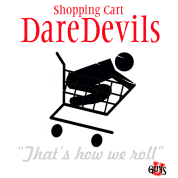Shopping Cart DareDevils