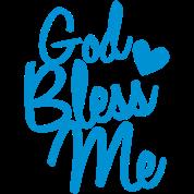 god bless me