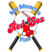 My Moms a Red Sox Fan Edit