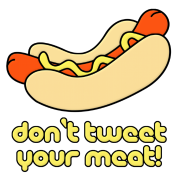 Weiner Don't Tweet Your Meat!