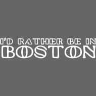 Design ~ I'd Rather Be in Boston