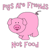Pigs Are Friends Not Food
