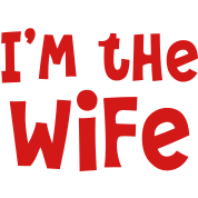 I'm the WIFE