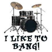 I Like to Bang Drums