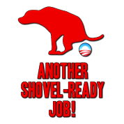 Anti Obama Another Shovel Ready Job Dog Crap
