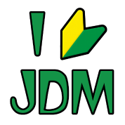 I Love JDM Drifting Wabaka Soshinoya